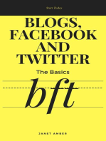 Blogs, Facebook And Twitter