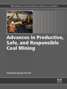 Advances in Productive, Safe, and Responsible Coal Mining