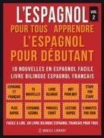 L'Espagnol Pour Tous - apprendre l'espagnol pour débutant (Vol 2)