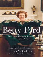Betty Ford: First Lady, Women's Advocate, Survivor, Trailblazer