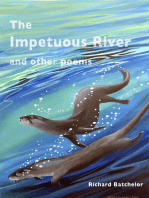 The Impetuous River and Other Poems