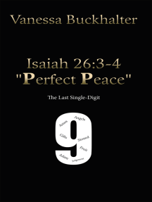 "Isaiah 26:3-4 ""Perfect Peace"": The Last Single-Digit"