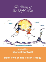 The Rising of the Fifth Sun