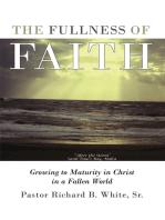 The Fullness of Faith