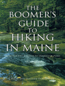 The Boomer's Guide to Hiking in Maine: From Woodsy Rambles to Dozens of Peaks