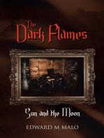 The Dark Flames