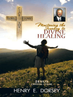 Mastering the Journey to Divine Healing