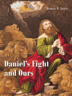 Daniel's Fight and Ours
