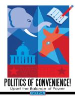 Politics of Convenience!: Upset the Balance of Power
