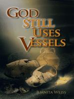 God Still Uses Vessels