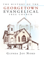 The History of the Georgetown Evangelical Free Church