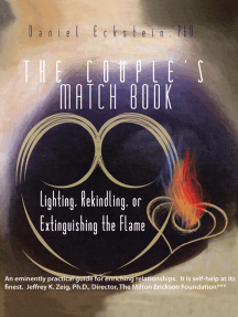 The Couple'S Match Book: Lighting, Rekindling, or Extinguishing the Flame