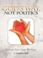 God's Way, Not Politics