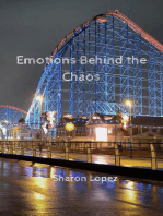 Emotions Behind the Chaos