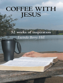 Coffee with Jesus: 52 Weeks of Inspiration