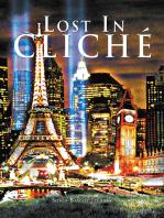 Lost in Cliché