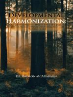 Developmental Harmonization: