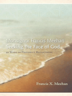 Monsignor Francis Meehan Seeking the Face of God