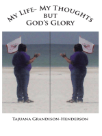 My Life- My Thoughts but Gods Glory