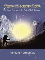 Diary of a Holy Fool: A Seeker'S Journey on the Path of Self-Discovery