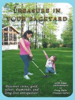 Treasure in Your Backyard