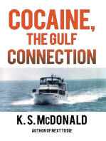 Cocaine, the Gulf Connection