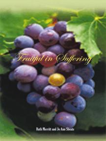 Fruitful in Suffering