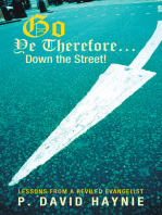 Go Ye Therefore … Down the Street!