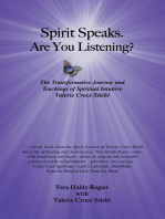 Spirit Speaks. Are You Listening?