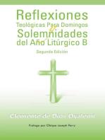 Reflexiones Teológicas Para Domingos Y Solemnidades Del Año Litúrgico B: Segunda Edición