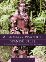 Missionary Practices and Spanish Steel