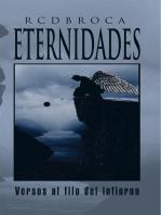 Eternidades: Versos Al Filo Del Infierno