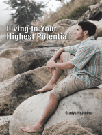 Living to Your Highest Potential