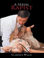 A Serial Rapist