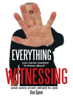 Everything You Never Wanted to Know About Witnessing