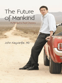 The Future of Mankind: As Related to Food Chemistry