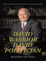 David the Warrior / David the Politician