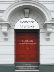 Domestic Olympics: The Ultimate Housecleaning Guide