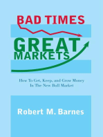 Bad Times, Great Markets