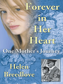 Forever in Her Heart: One Mother's Journey