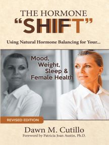 """The Hormone """"Shift"""": Using Natural Hormone Balancing for Your... Mood, Weight, Sleep & Female Health"""