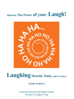 Harness the Power of Your Laugh!