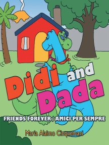 Didi and Dada: Friends Forever Amici Per Sempre