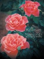 A Bouquet of Memories