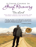 A Crash Course in Grief Recovery