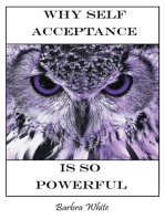 Why Self Acceptance Is so Powerful