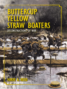 Buttercup Yellow Straw Boaters: Deconstructions of War