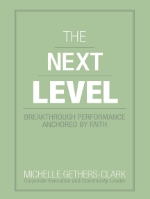 The Next Level: Breakthrough Performance Anchored by Faith