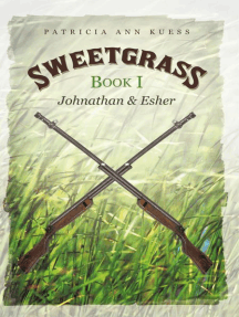 Sweetgrass: Book I: Johnathan and Esher