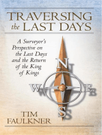 Traversing the Last Days